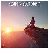 Summer Yoga Music by Yoga Music