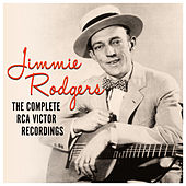 The Complete RCA Victor Recordings von Jimmie Rodgers
