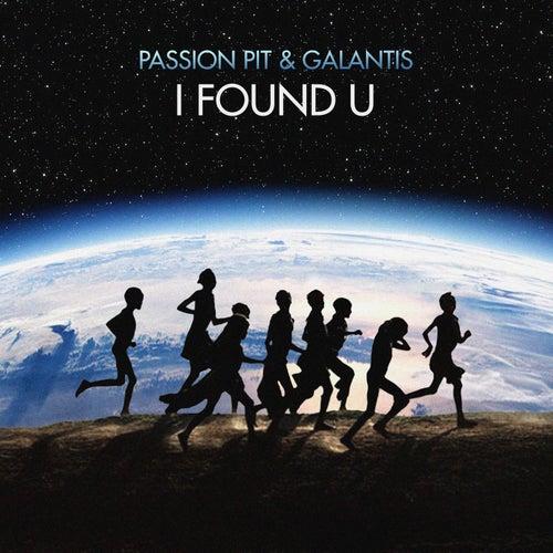 I Found U von Passion Pit