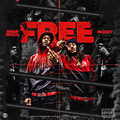 Free (feat. Mozzy) by Snap Dogg