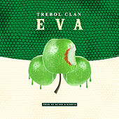 Eva by Trebol Clan