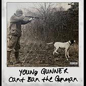 Can't Ban the Gunman by Young Gunner