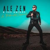 Ale Zen y Sus Amigos by Ale Zen