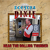 Hear the Rolling Thunder de Joe Lill's Doctors of Dixie