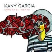 Contra el Viento de Kany García