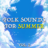 Folk Sound For Summer vol. 2 de Various Artists