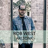 Arizona by Rob West