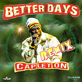 Better Days (Remix) van Capleton
