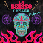Perdoname (Mariachi Mix) de La Beriso
