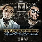 Mouth Full of Diamonds von Bezz Believe