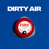 Dirty Air de Two Door Cinema Club