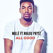 All Good de Millé