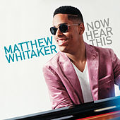 Now Hear This de Matthew Whitaker