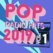 Pop Radio Hits 2019, Vol. 1 by Various Artists
