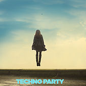 Techno Party by Various Artists