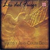 Tributo a Juan Carlos Denis de Los del Fuego
