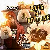 Bees N' Da Trap by Paris