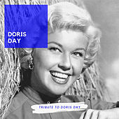 Tribute to Doris Day (Famous Doris Day Songs) von Doris Day