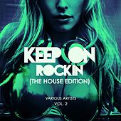 Keep on Rockin' (The House Edition), Vol. 2 de Various Artists
