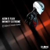 Infinity Extreme (DJ Sakin & Friends Remix) von Aeon