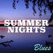 Summer Nights: Blues by Various Artists