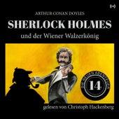 Sherlock Holmes und der Wiener Walzerkönig (Die neuen Abenteuer 14) von Sherlock Holmes