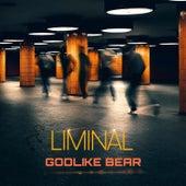 Liminal de Godlike Bear