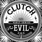 Evil (The Weathermaker Vault Series) de Clutch