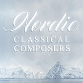 Nordic Classical Composers di Various Artists