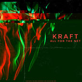 All for the Net von Kraft