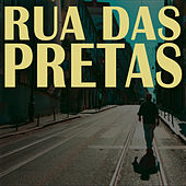 Rua das Pretas (Lisboa Edition) de Rua das Pretas