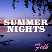 Summer Nights: Folk by Various Artists