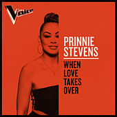 When Love Takes Over (The Voice Australia 2019 Performance / Live) von Prinnie Stevens