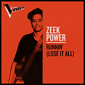 Runnin' (Lose It All) (The Voice Australia 2019 Performance / Live) de Zeek Power