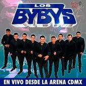 En Vivo Desde la Arena CDMX by Los Bybys