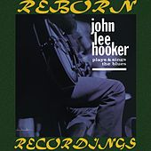 Plays and Sings the Blues (HD Remastered) de John Lee Hooker