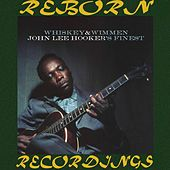 Whiskey And Wimmen (HD Remastered) von John Lee Hooker