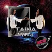 Worth by Taina