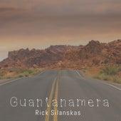Guantanamera de Rick Silanskas