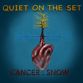 Cancer : Snow by Quiet on the Set