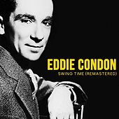 Swing Time (Remastered) de Eddie Condon