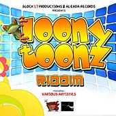 Loony Toonz Riddim de Various Artists