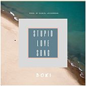 Stupid Love Song by Boki
