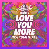 Love You More Instrumentals by Chris Howland