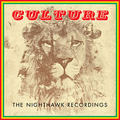 The Nighthawk Recordings by Culture
