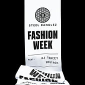 Fashion Week (feat. AJ Tracey & MoStack) von Steel Banglez