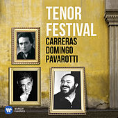Tenor Festival: Pavarotti, Domingo, Carreras von Various Artists