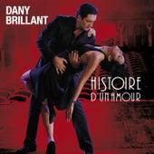 Histoire d'un amour de Dany Brillant