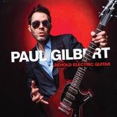 Behold Electric Guitar von Paul Gilbert