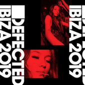 Defected Ibiza 2019 by Various Artists
